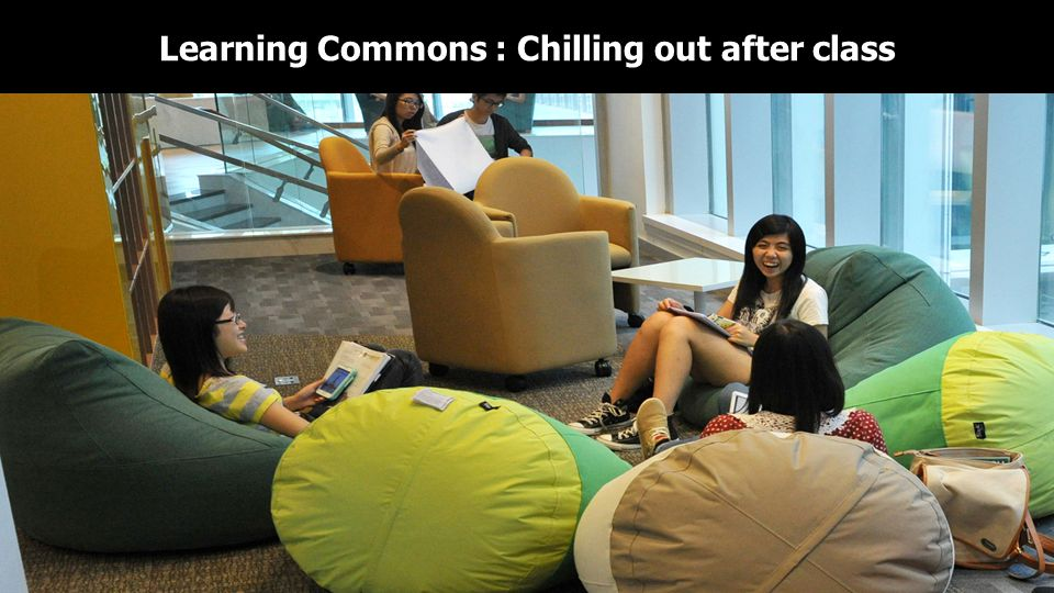 Learning Commons : Chilling out after class