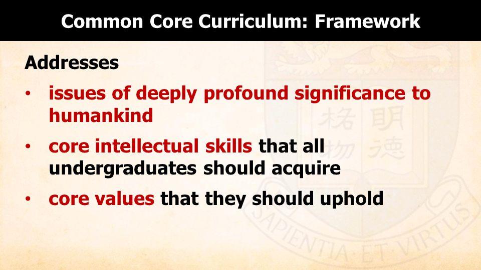 Common Core Curriculum: Framework