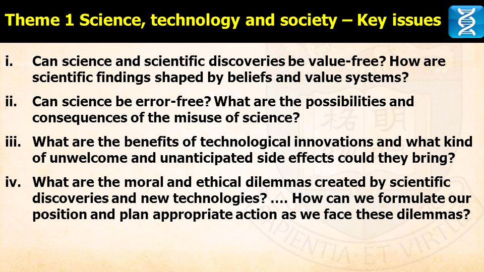Theme 1 Science, technology and society – Key issues