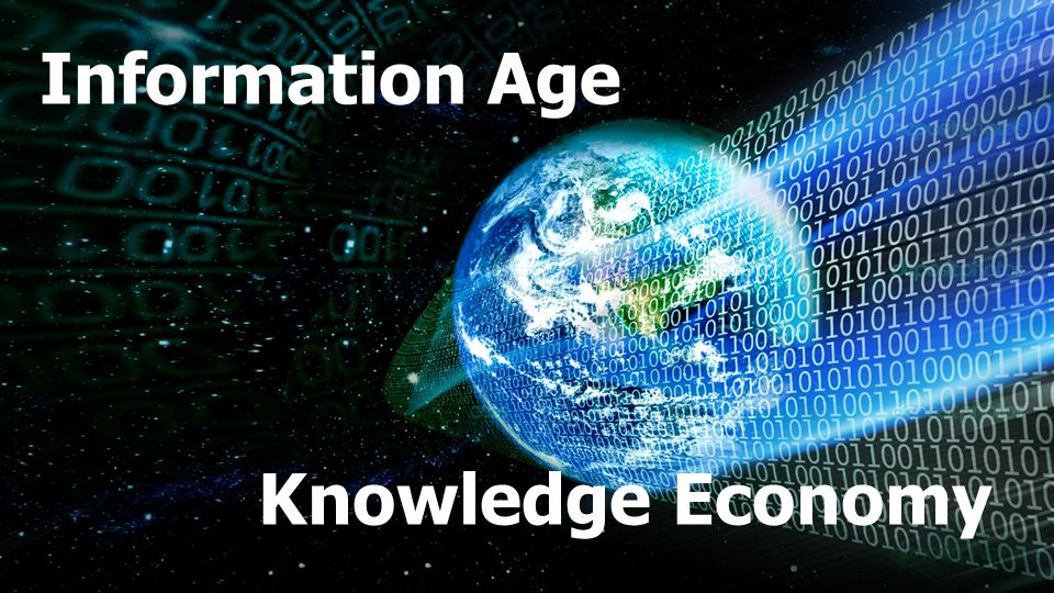 Information Age Knowledge Economy