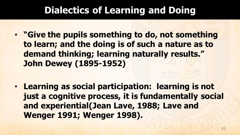 Dialectics of Learning and Doing