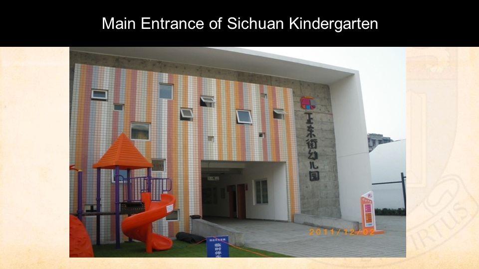 Main Entrance of Sichuan Kindergarten