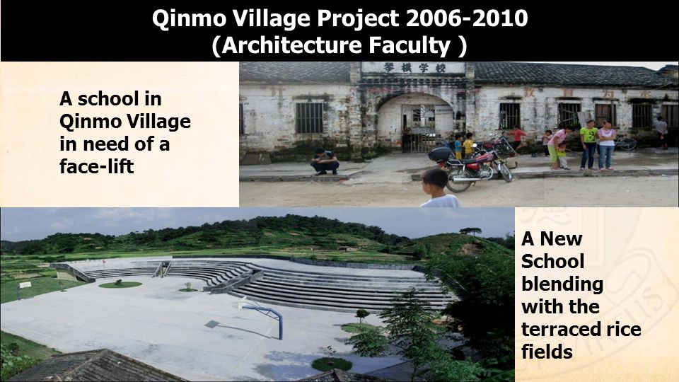Qinmo Village Project 2006-2010 (Architecture Faculty )