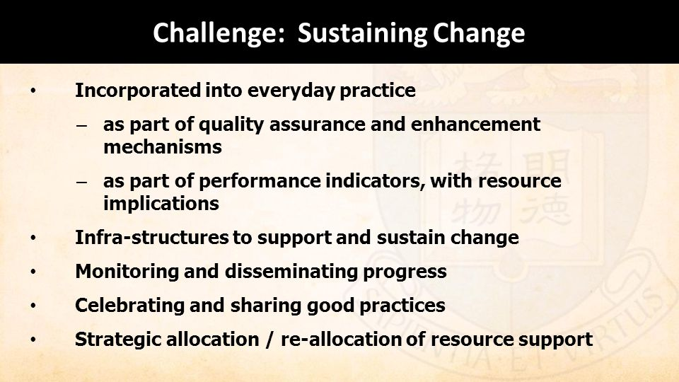 Challenge: Sustaining Change