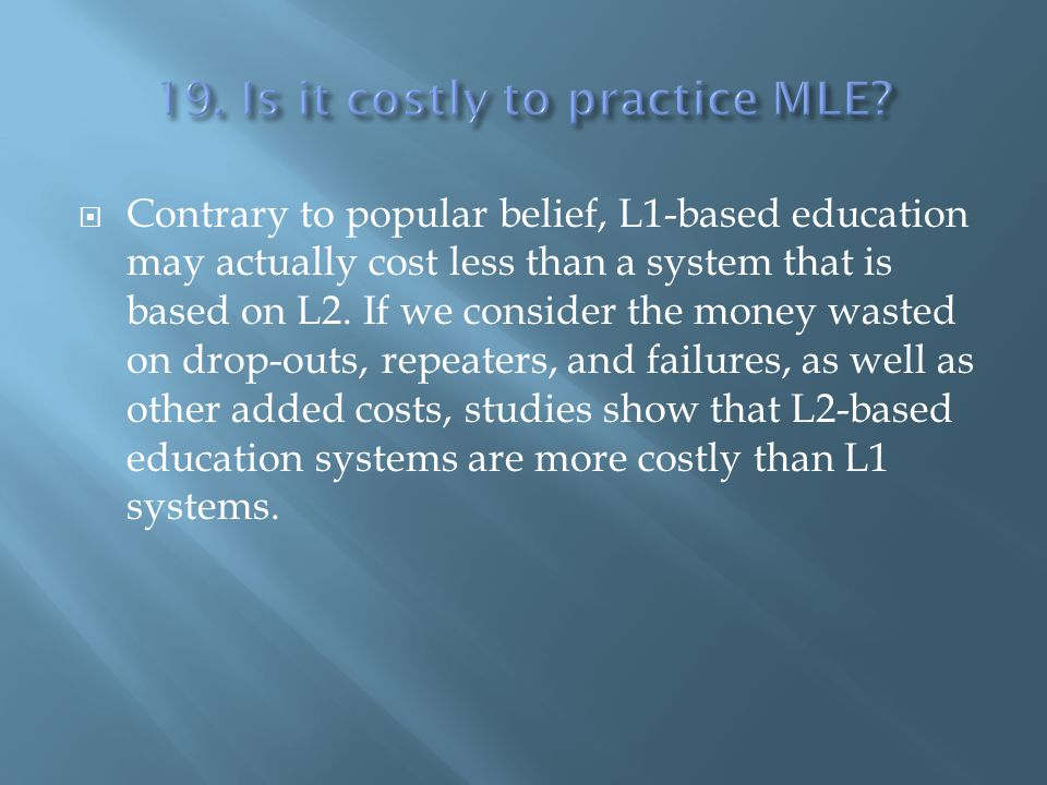 19. Is it costly to practice MLE