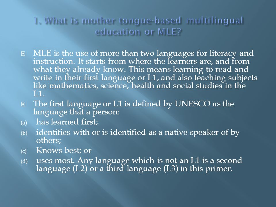 1. What is mother tongue-based multilingual education or MLE