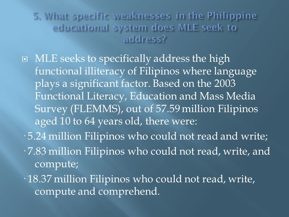 · 5.24 million Filipinos who could not read and write;