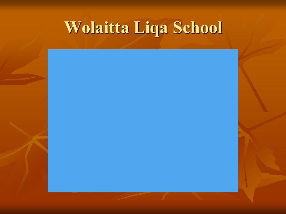 Wolaitta Liqa School Samson Ramato