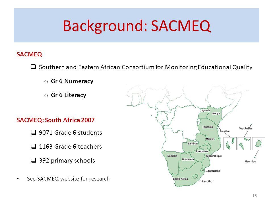 Background: SACMEQ SACMEQ