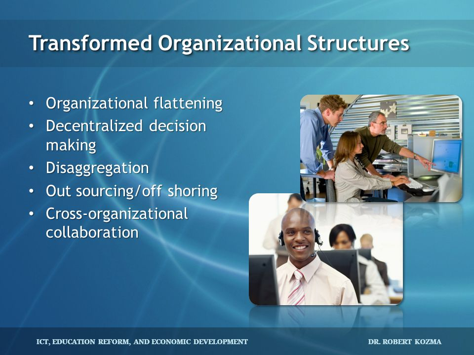 Transformed Organizational Structures