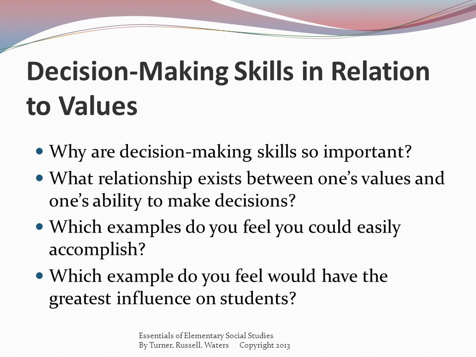 Decision-Making Skills in Relation to Values