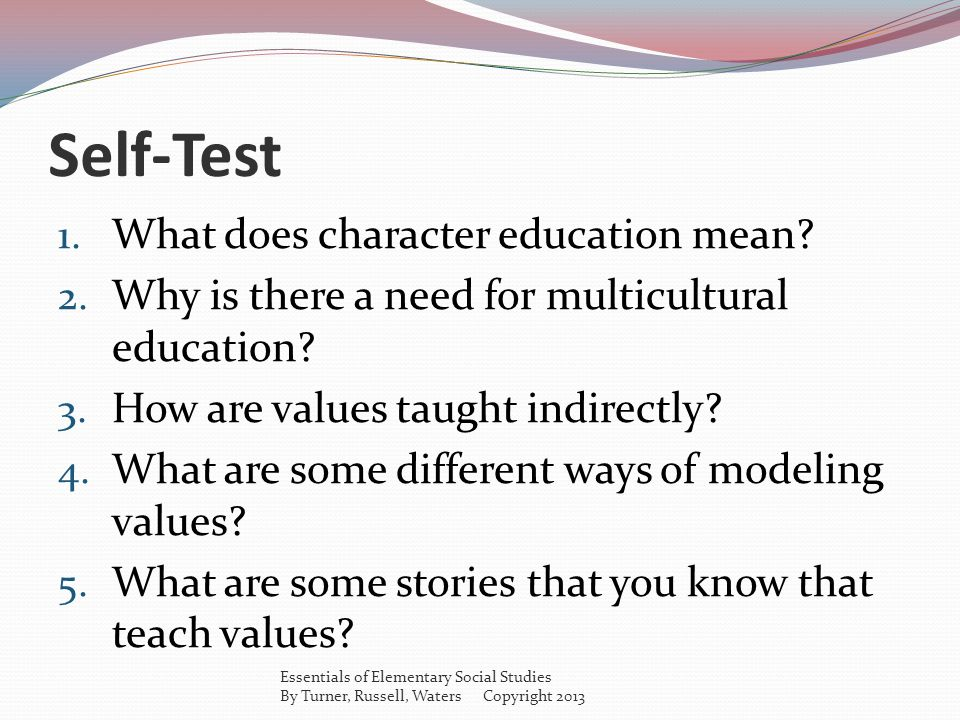Self-Test What does character education mean