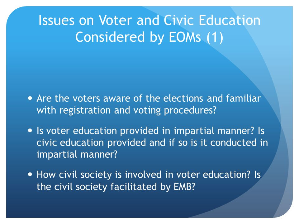 Issues on Voter and Civic Education Considered by EOMs (1)