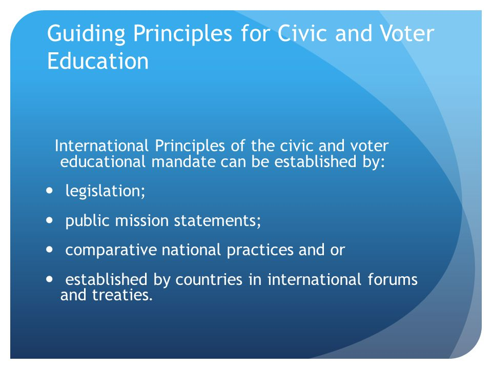Guiding Principles for Civic and Voter Education