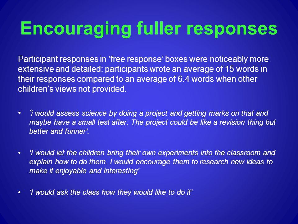 Encouraging fuller responses