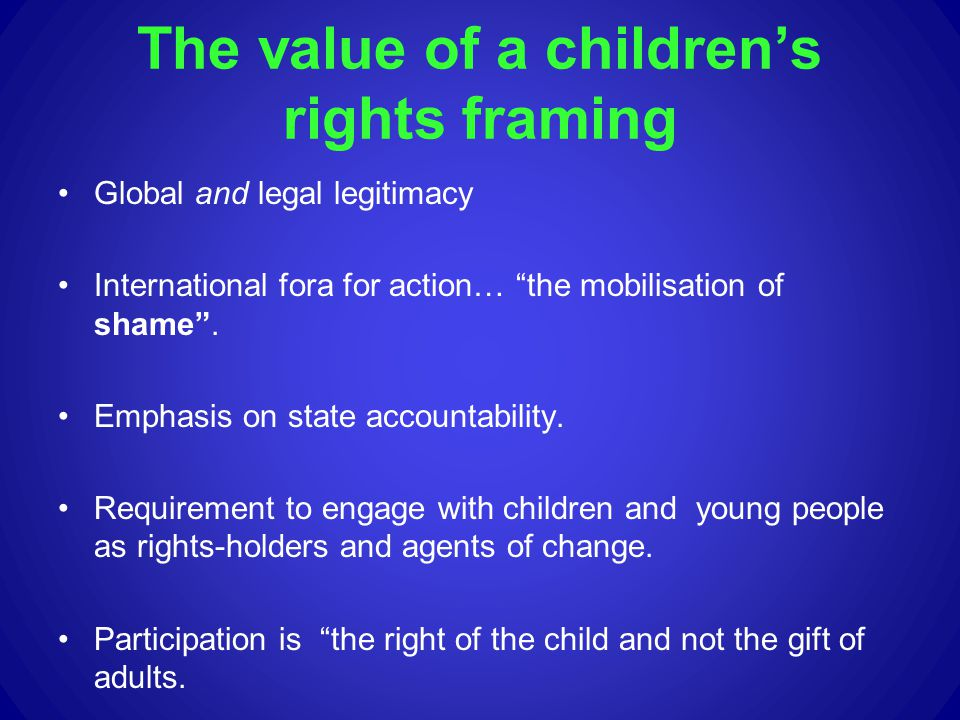 The value of a children's rights framing