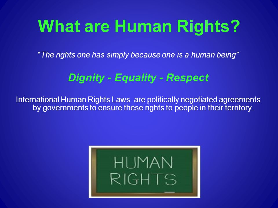 Dignity - Equality - Respect