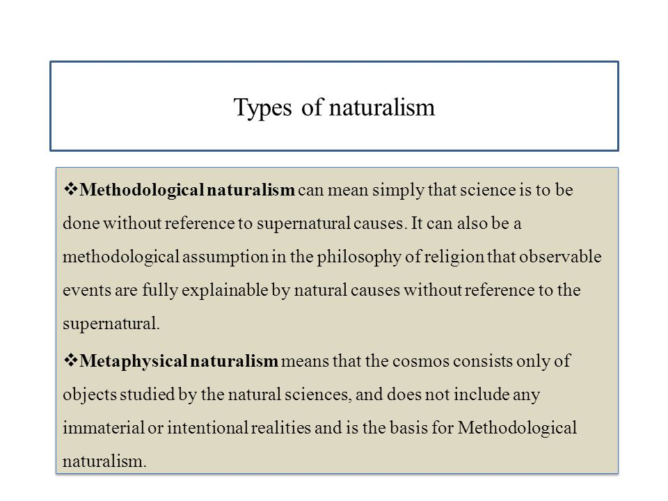 Types of naturalism