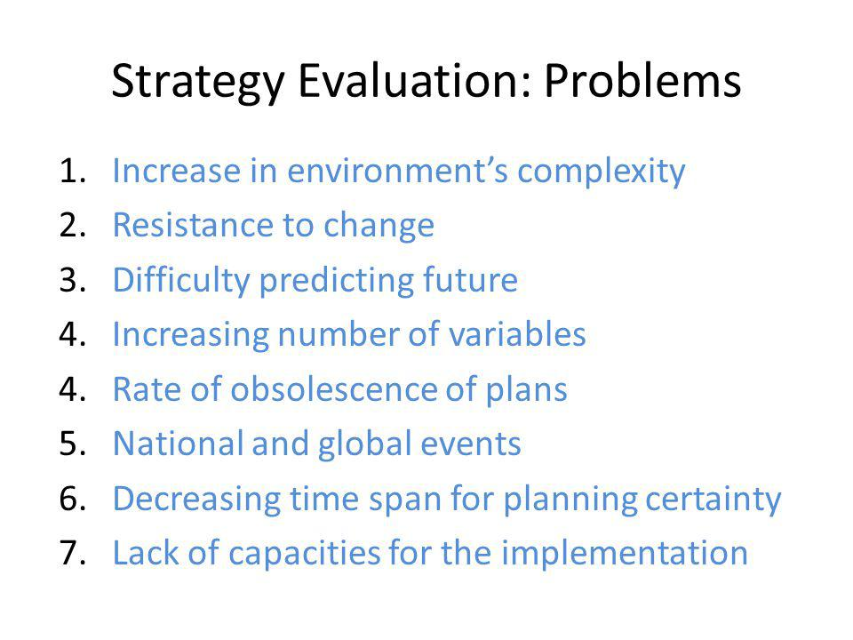Strategy Evaluation: Problems