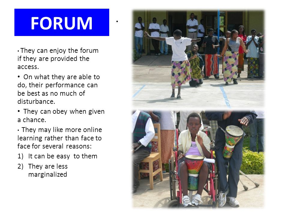 FORUM . They can enjoy the forum if they are provided the access.