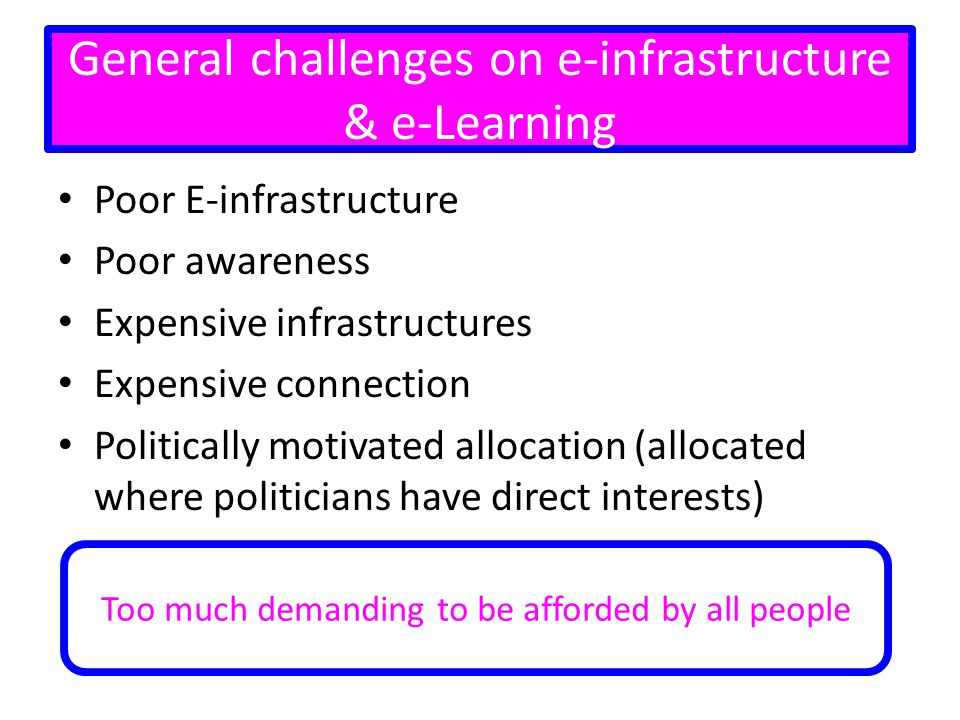 General challenges on e-infrastructure & e-Learning