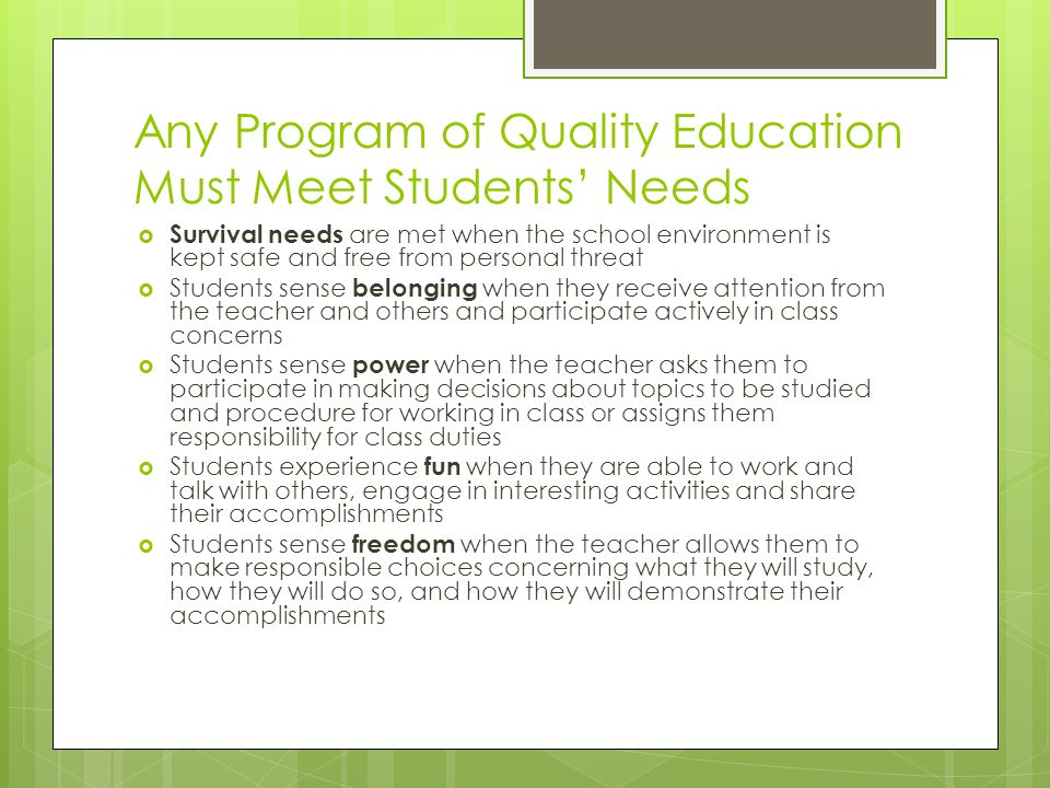 Any Program of Quality Education Must Meet Students' Needs