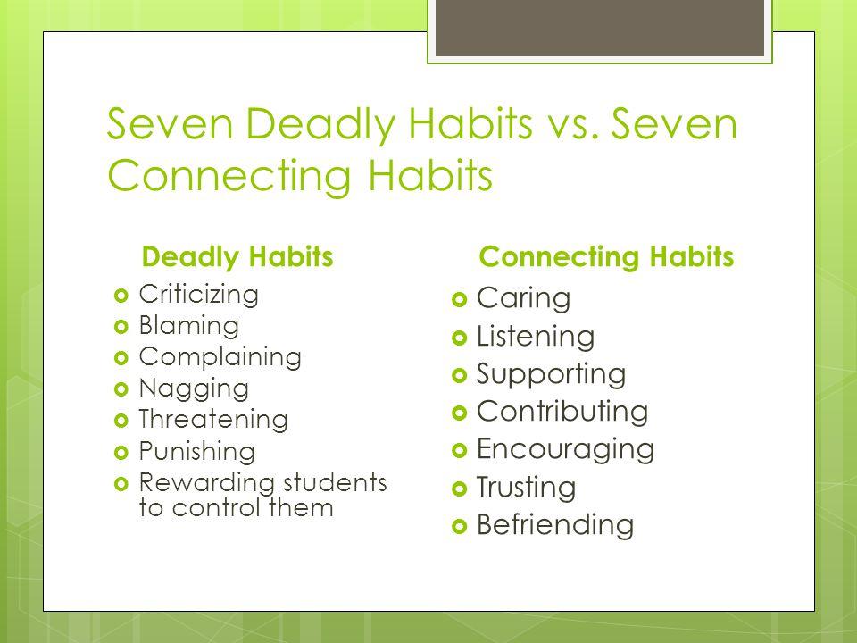 Seven Deadly Habits vs. Seven Connecting Habits