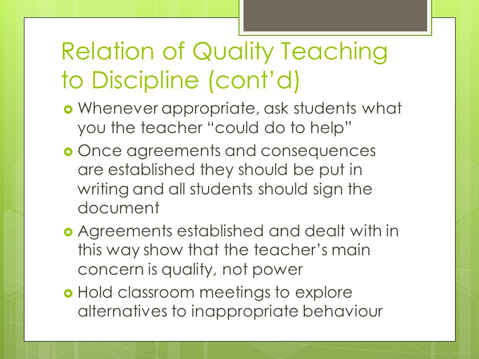 Relation of Quality Teaching to Discipline (cont'd)