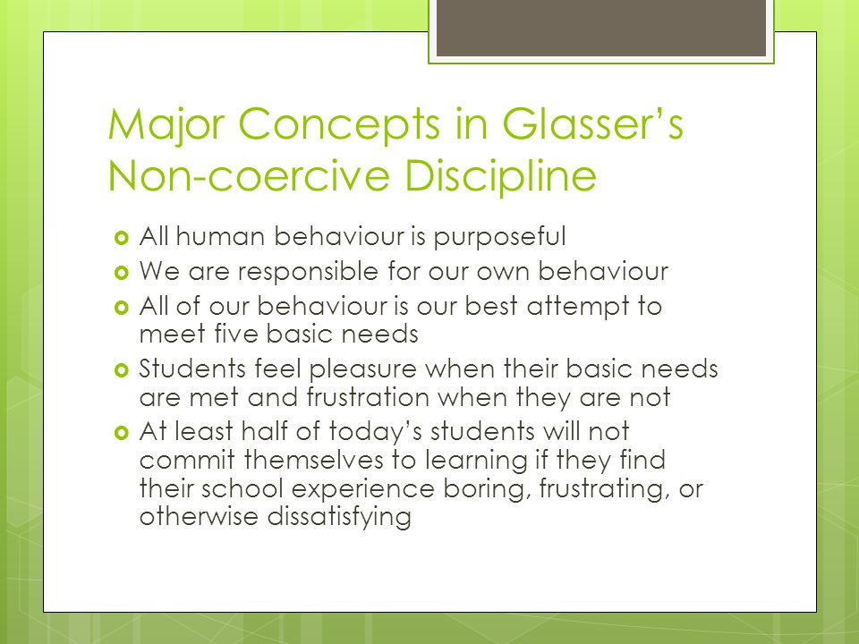 Major Concepts in Glasser's Non-coercive Discipline
