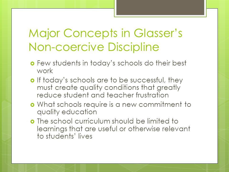 Major Concepts in Glasser's Non-coercive Discipline