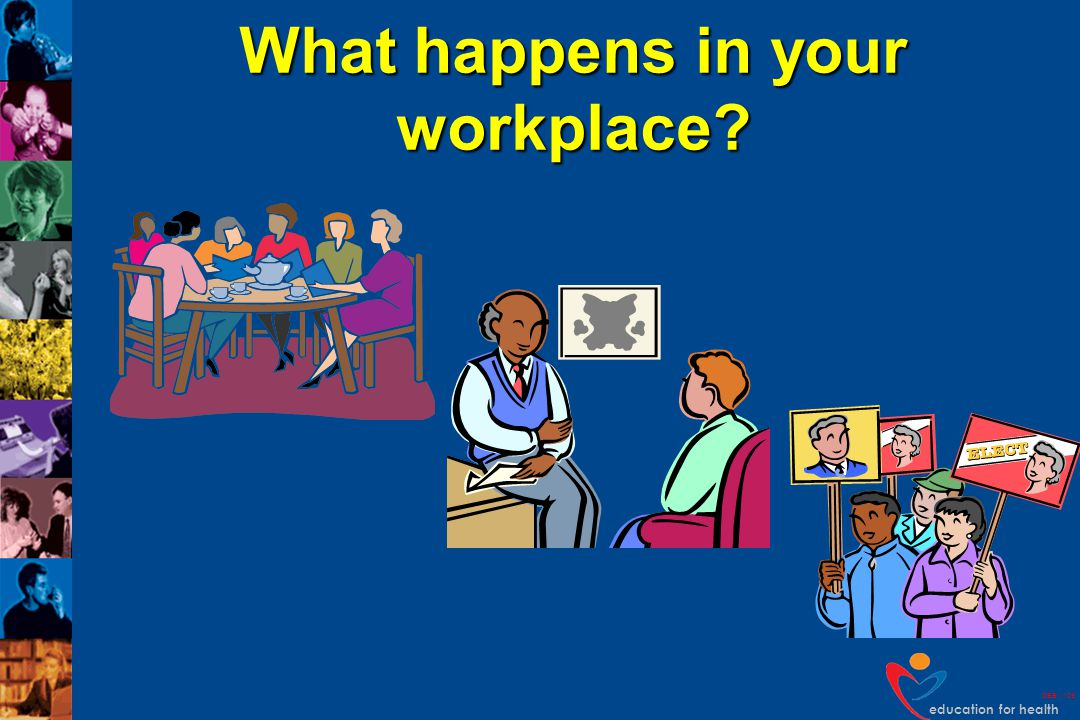 What happens in your workplace