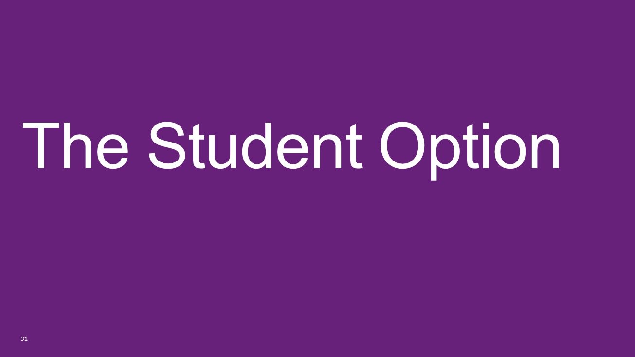 The Student Option