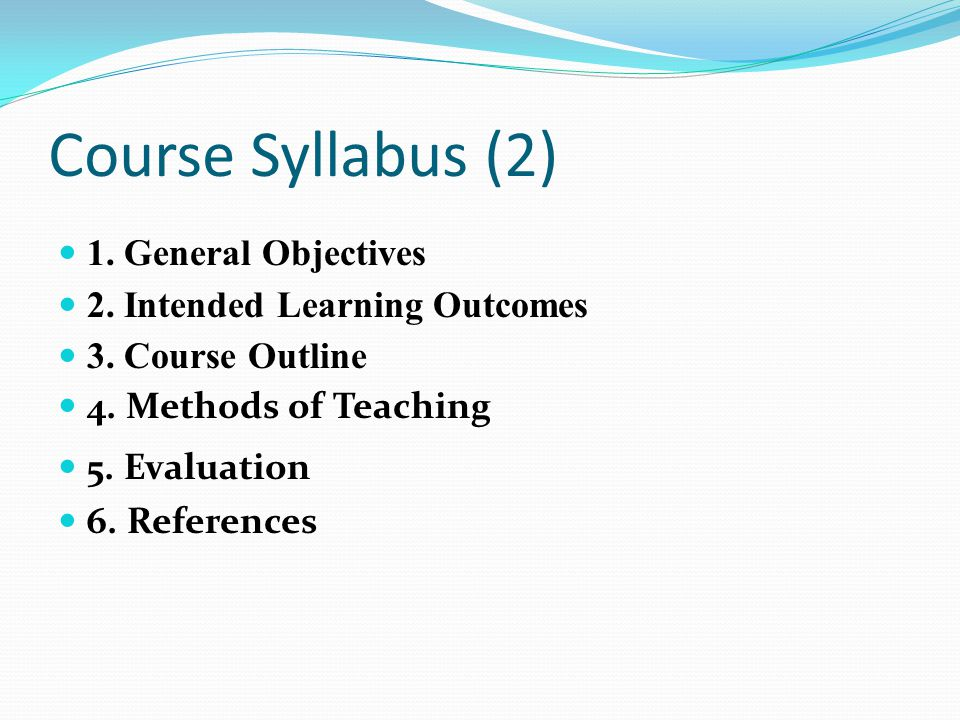 Course Syllabus (2) 1. General Objectives
