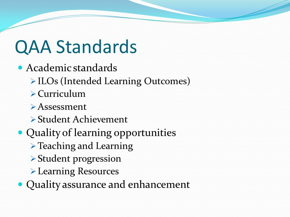 QAA Standards Academic standards Quality of learning opportunities