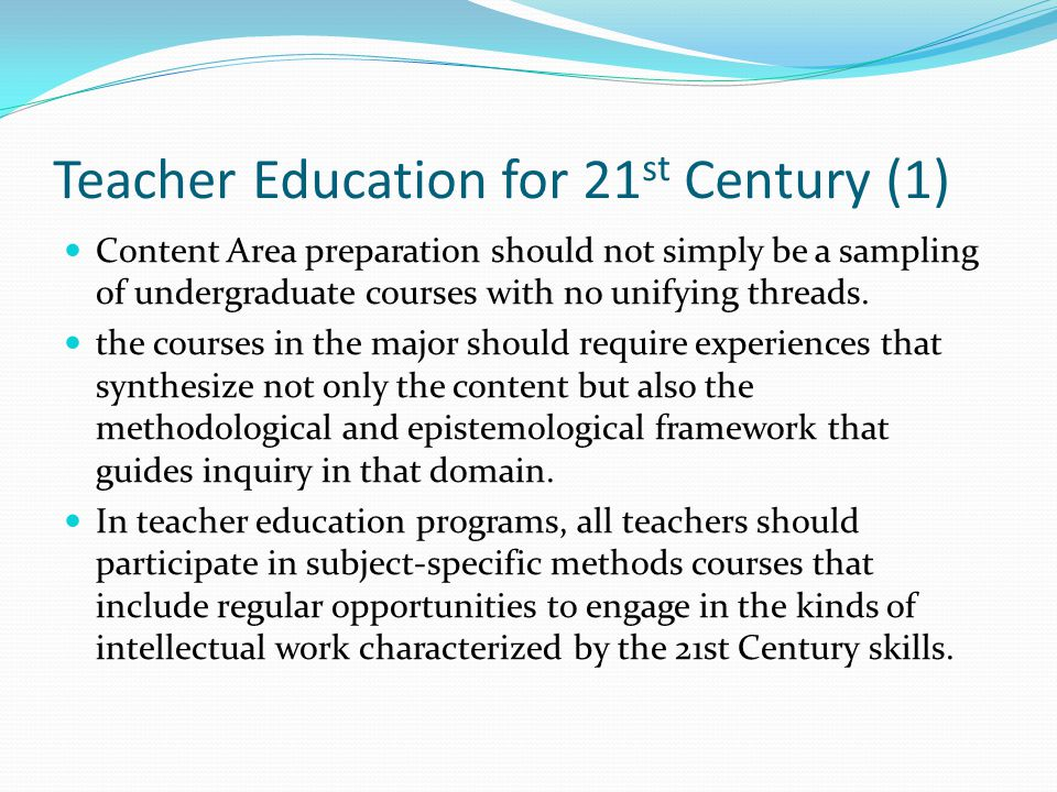 Teacher Education for 21st Century (1)