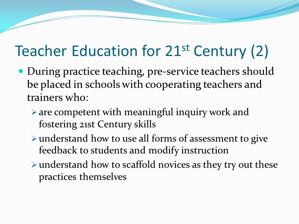 Teacher Education for 21st Century (2)
