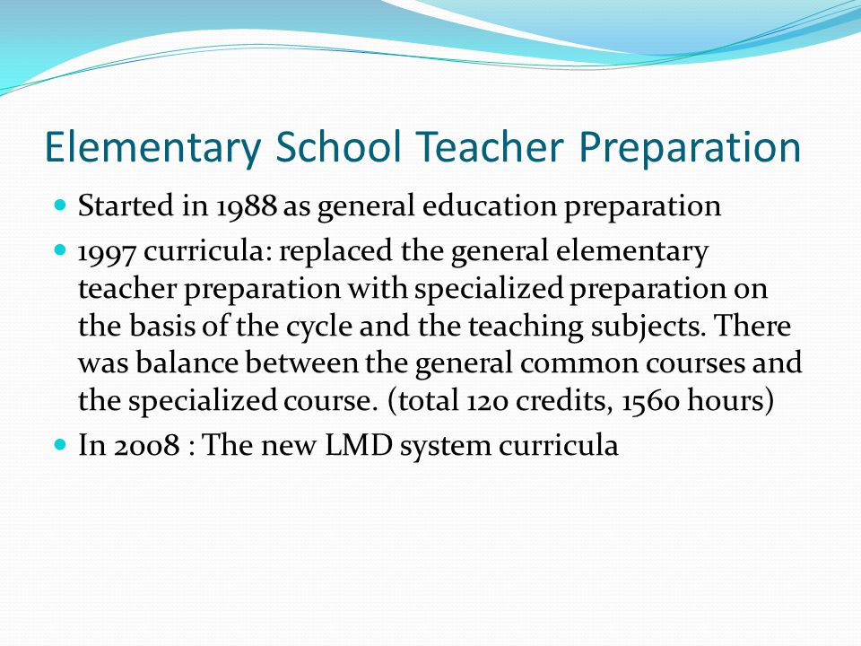 Elementary School Teacher Preparation
