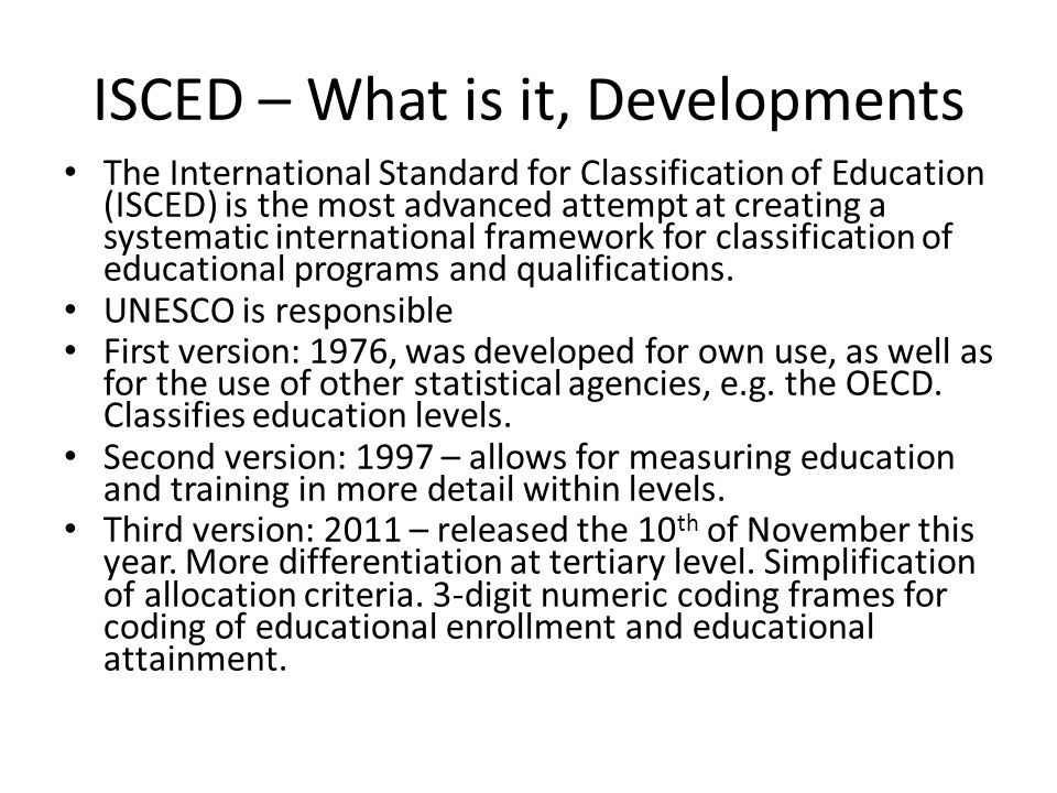 ISCED – What is it, Developments