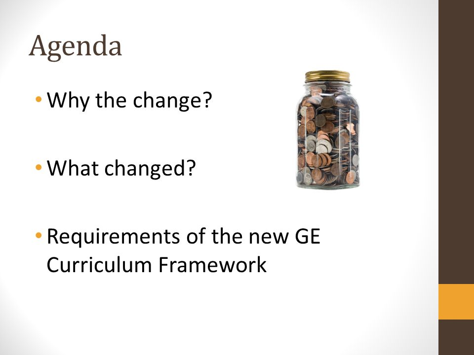 Agenda Why the change What changed