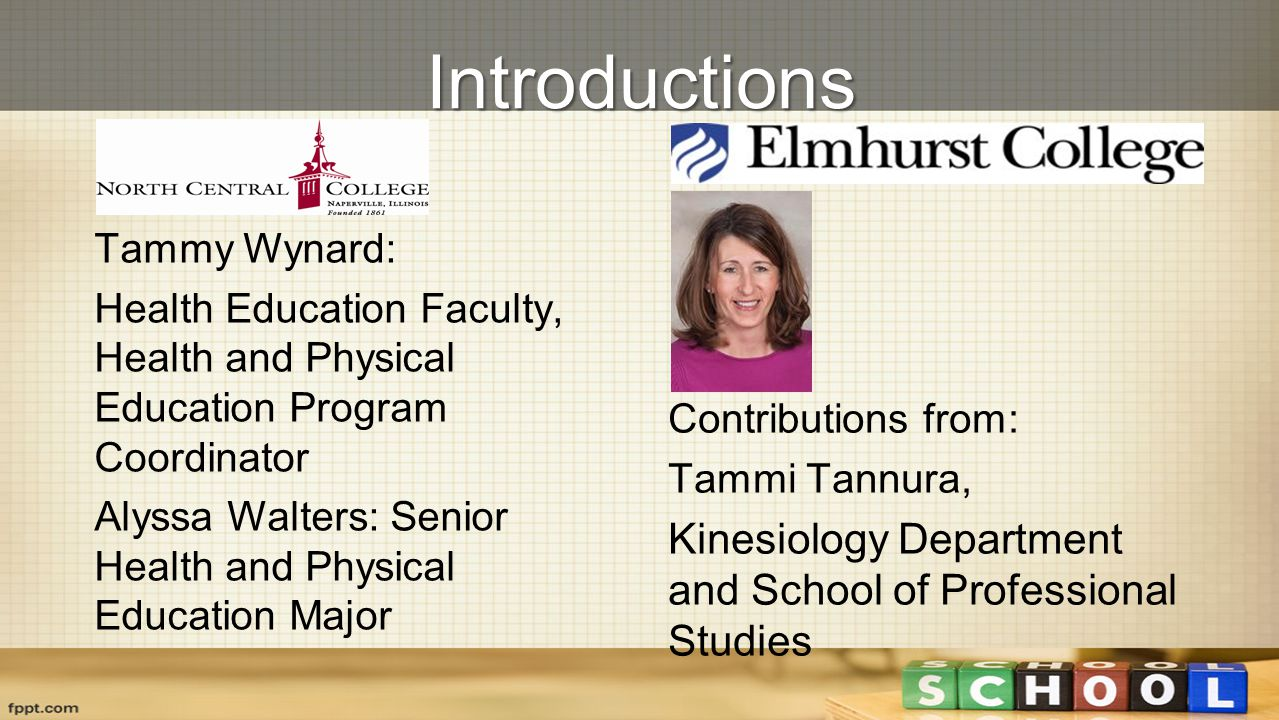 Introductions Contributions from: Tammi Tannura, Kinesiology Department and School of Professional Studies.