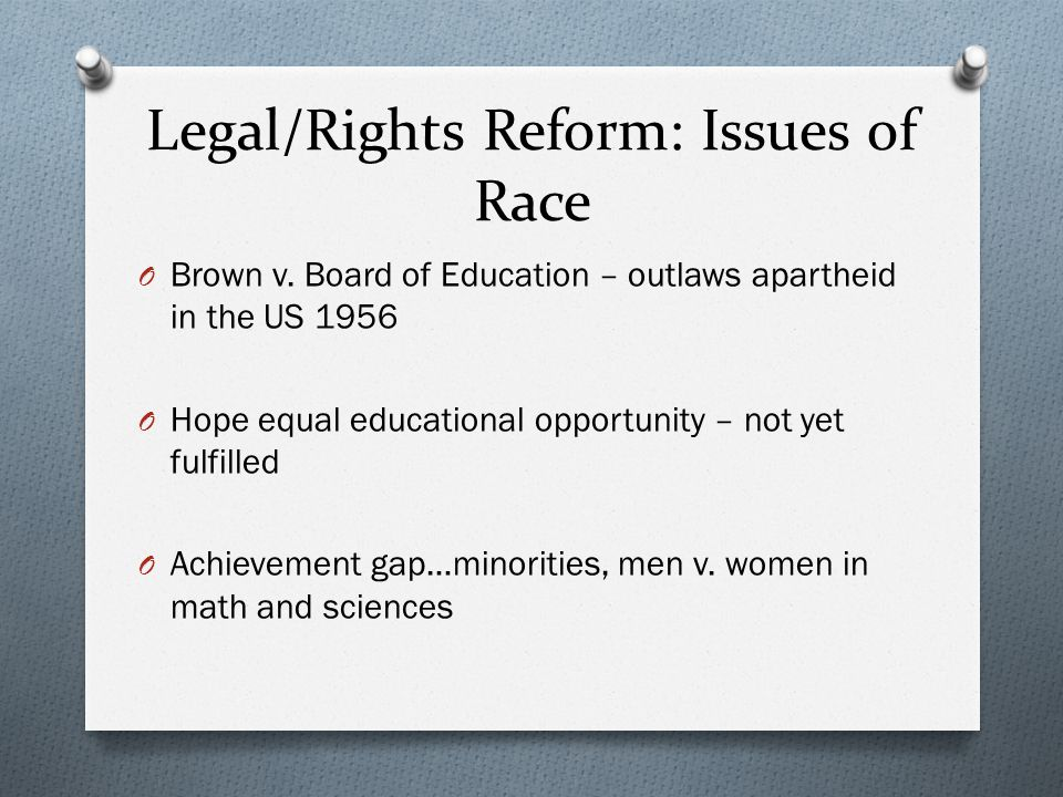 Legal/Rights Reform: Issues of Race