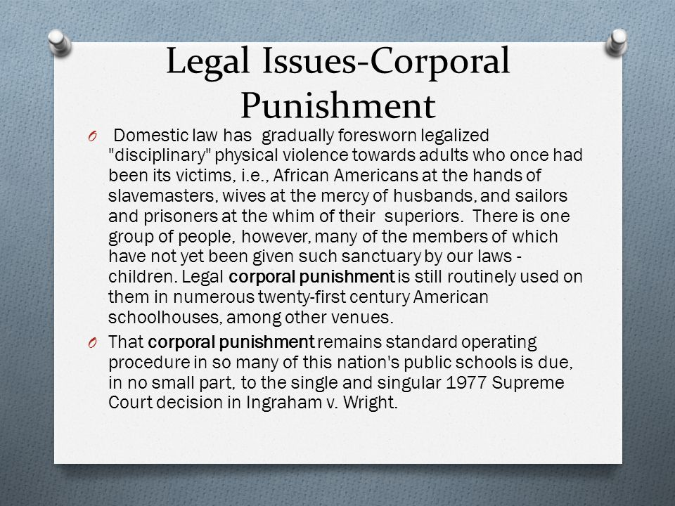 Legal Issues-Corporal Punishment