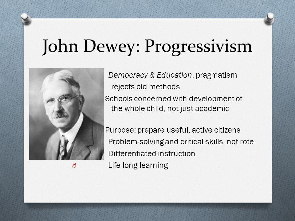 John Dewey: Progressivism