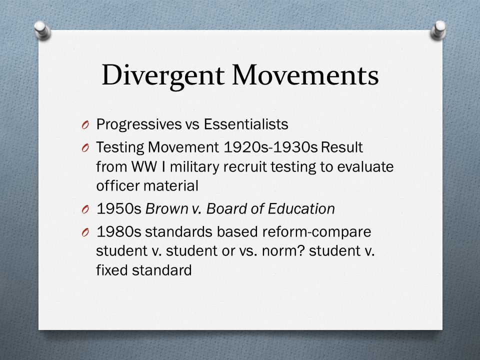 Divergent Movements Progressives vs Essentialists