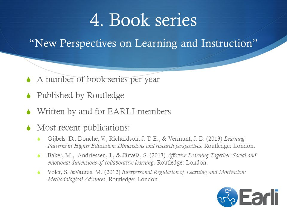 4. Book series New Perspectives on Learning and Instruction
