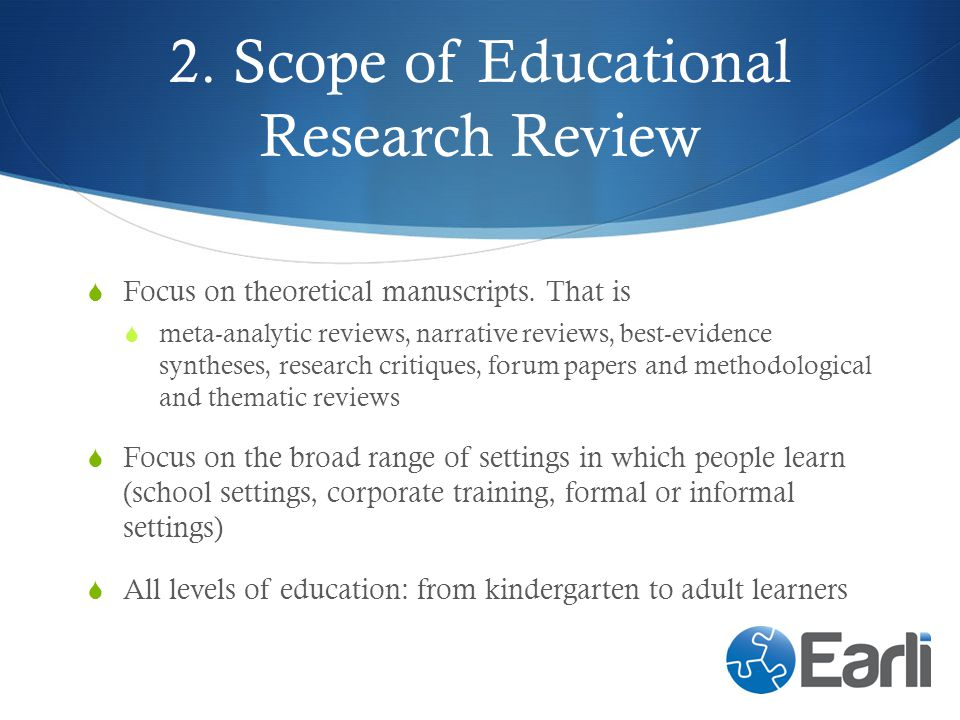 2. Scope of Educational Research Review