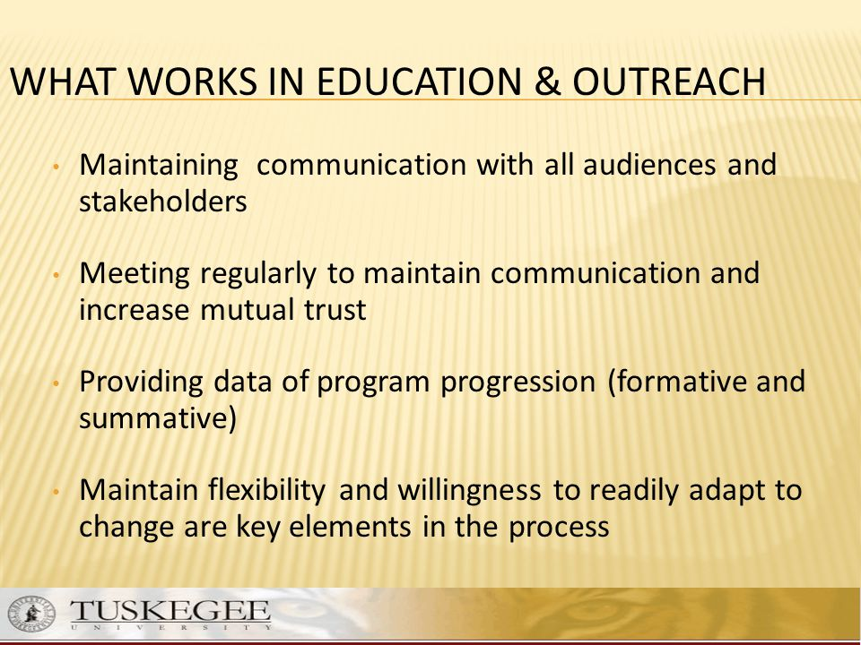 WHAT WORKS IN EDUCATION & OUTREACH