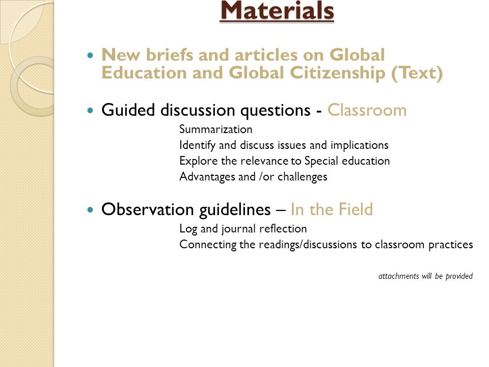 Materials New briefs and articles on Global Education and Global Citizenship (Text) Guided discussion questions - Classroom.