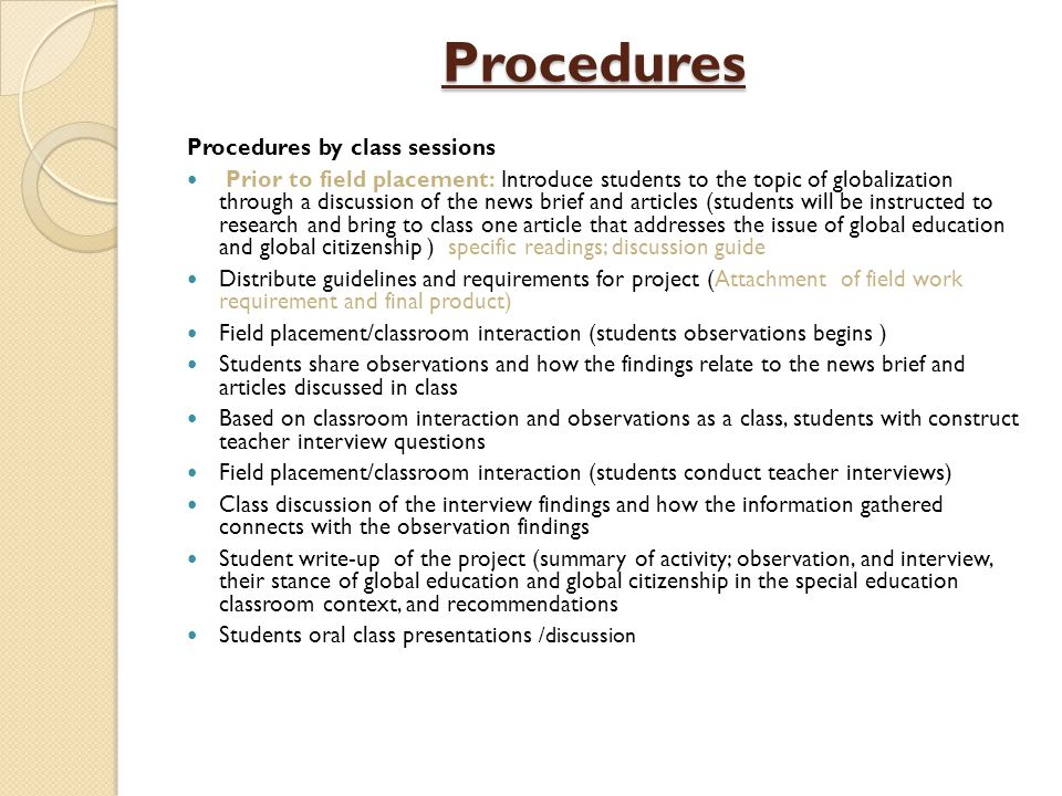 Procedures Procedures by class sessions