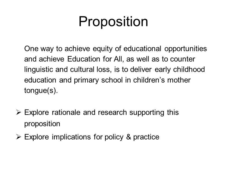 Proposition Explore rationale and research supporting this proposition